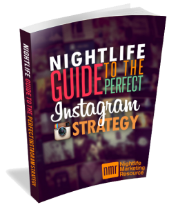 Nightlife Guide to Perfect Instagram Strategy
